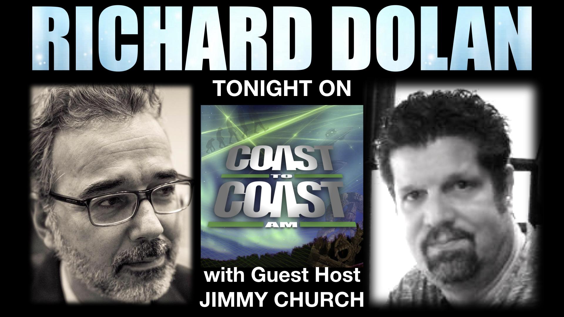 Richard on Coast to Coast AM Tonight - Richard Dolan Members
